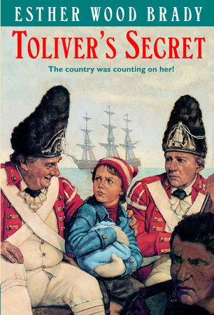 TOLIVERS SECRET by Esther Wood Brady