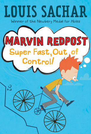 Marvin Redpost #7: Super Fast, Out of Control! by Louis Sachar