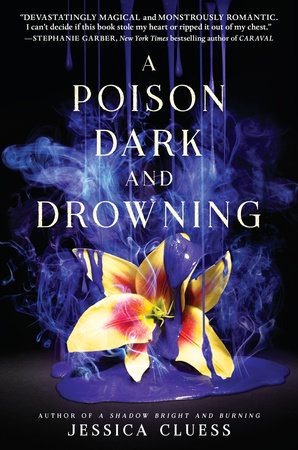 A Poison Dark and Drowning (Kingdom on Fire, Book Two)