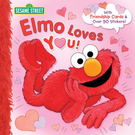 Elmo Loves You (Sesame Street) by Sarah Albee