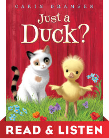 Just a Duck? Read & Listen Edition