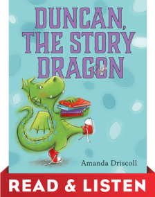 Duncan the Story Dragon: Read & Listen Edition