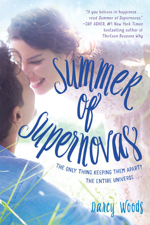 Summer of Supernovas by Darcy Woods