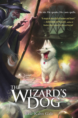 The Wizard's Dog by Eric Kahn Gale