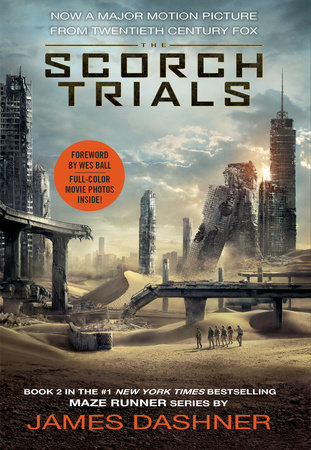 The Scorch Trials Movie Tie-in Edition (Maze Runner, Book Two) by James Dashner