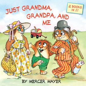 Just Grandma, Grandpa, and Me
