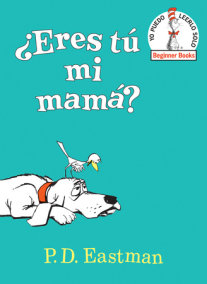 ¿Eres tú mi mamá? (Are You My Mother? Spanish Editon)