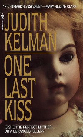 One Last Kiss by Judith Kelman