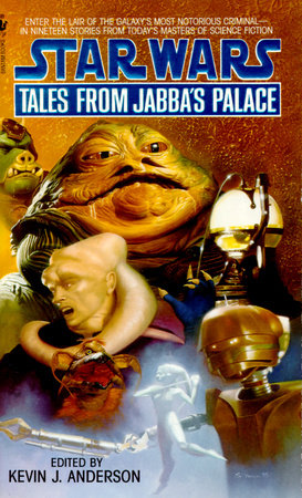 Tales from Jabba's Palace: Star Wars Legends by Kevin Anderson