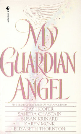 My Guardian Angel by Sandra Chastain