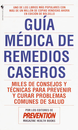 Guia Medica de Remedios Caseros by Prevention Magazine Editors
