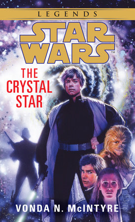 Star Wars: The Crystal Star by Vonda McIntyre