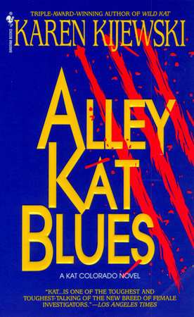 Alley Kat Blues by Karen Kijewski