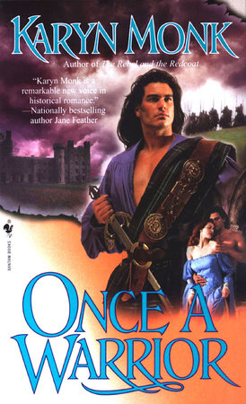 Once a Warrior by Karyn Monk