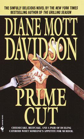 Prime Cut by Diane Mott Davidson