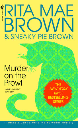 Murder on the Prowl by Rita Mae Brown