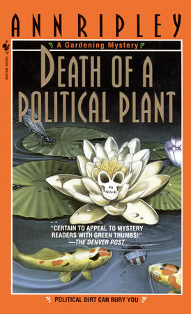 Death of a Political Plant by Ann Ripley