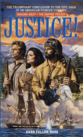 Justice! by Dana Fuller Ross
