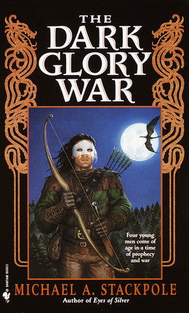 The Dark Glory War by Michael A. Stackpole