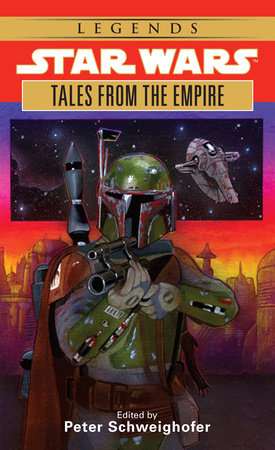 Tales from the Empire: Star Wars Legends by Peter Schweighofer