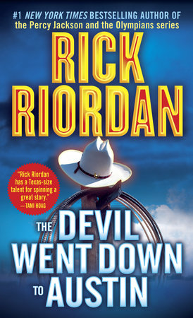 The Devil Went Down to Austin by Rick Riordan