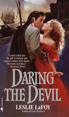 Daring the Devil by Leslie LaFoy