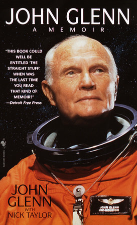John Glenn: A Memoir by John Glenn and Nick Taylor