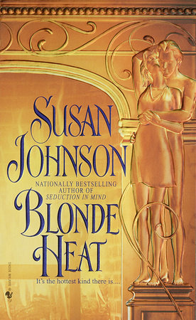 Blonde Heat by Susan Johnson