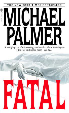 Fatal by Michael Palmer