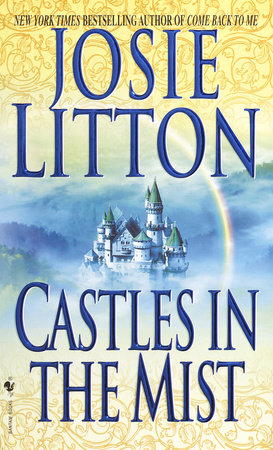 Castles in the Mist by Josie Litton