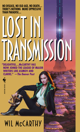 Lost in Transmission by Wil McCarthy