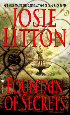 Fountain of Secrets by Josie Litton