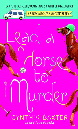 Lead a Horse to Murder by Cynthia Baxter