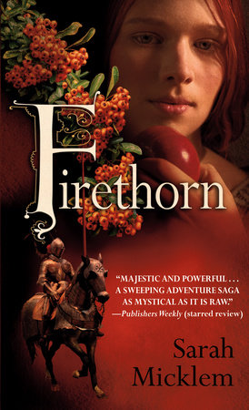 Firethorn by Sarah Micklem