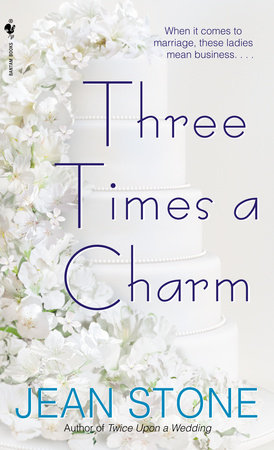 Three Times a Charm by Jean Stone