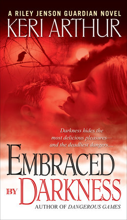Embraced By Darkness by Keri Arthur