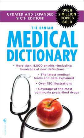 The Bantam Medical Dictionary, Sixth Edition by Laurence Urdang