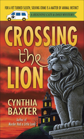 Crossing the Lion by Cynthia Baxter