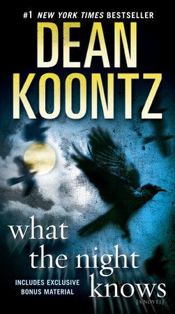 What the Night Knows (with bonus novella Darkness Under the Sun) by Dean Koontz