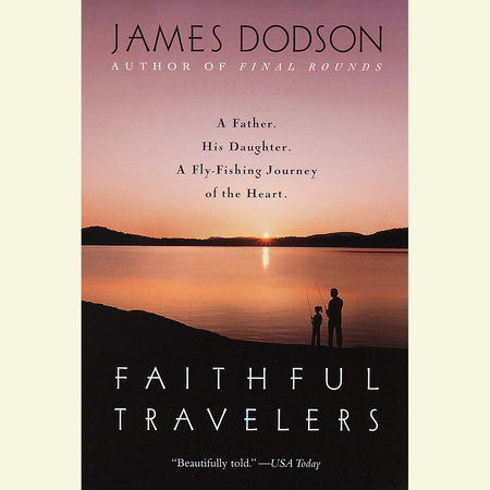 Faithful Travelers by James Dodson