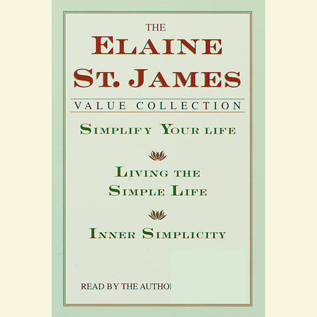 Simplify Your Life by Elaine St. James