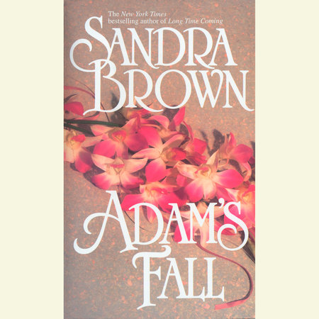 Adam's Fall by Sandra Brown