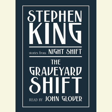 Graveyard Shift by Stephen King