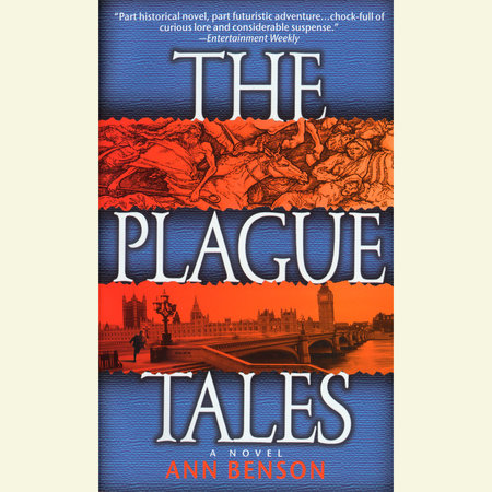 The Plague Tales by Ann Benson