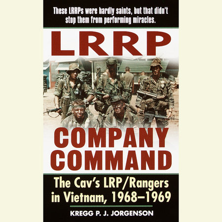 LRRP Company Command by Kregg P. Jorgenson