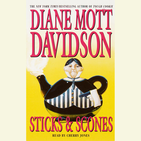 Sticks & Scones by Diane Mott Davidson