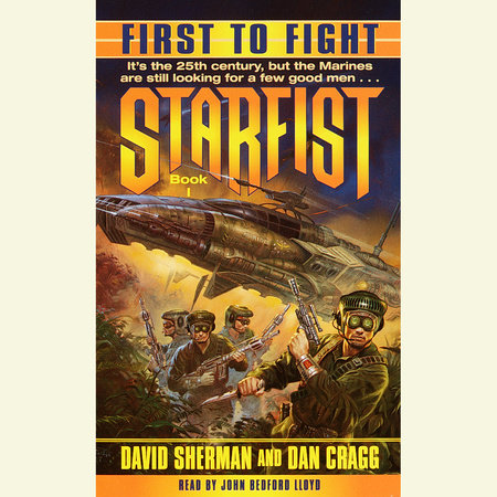 First to Fight by David Sherman and Dan Cragg