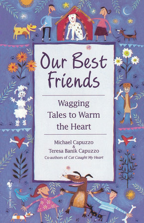 Our Best Friends by Michael Capuzzo