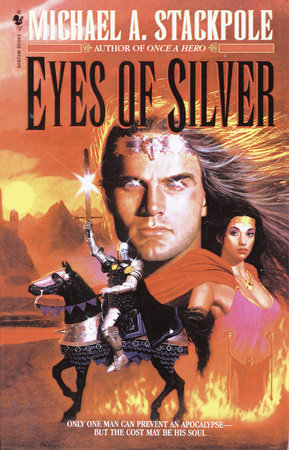 Eyes of Silver by Michael A. Stackpole