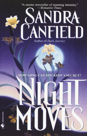Night Moves by Sandra Canfield